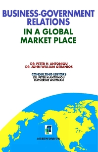 BUSINESS-GOVERNMENT RELATIONS IN A GLOBAL MARKETPLACE