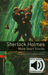 Sherlock Holmes More Short Stories (with MP3)