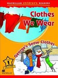 Macmillan Children's Readers Clothes We Wear Level 1