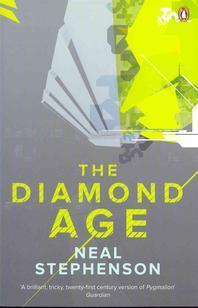 The Diamond Age. Neal Stephenson