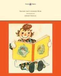 Raggedy Ann's Alphabet Book - Written and Illustrated by Johnny Gruelle