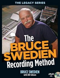 The Bruce Swedien Recording Method [With DVD ROM]