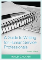 A Guide to Writing for Human Service Professionals, Second Edition