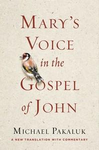 Mary's Voice in the Gospel According to John