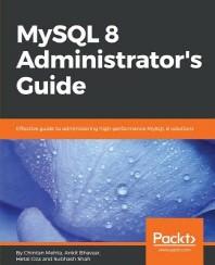 MySQL 8 Administrator`s Guide