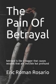 The Pain of Betrayal