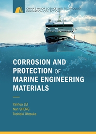 Corrosion and Protection of Marine Engineering Materials