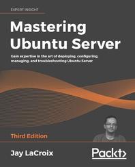 Mastering Ubuntu Server Third Edition