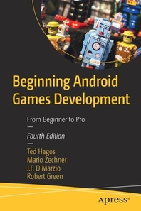 Beginning Android Games Development
