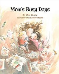 Mom's Busy Days