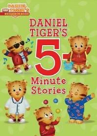 Daniel Tiger's 5-Minute Stories