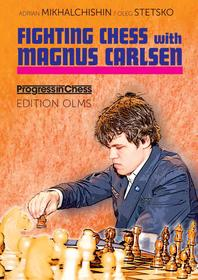 Fighting Chess with Magnus Carlsen