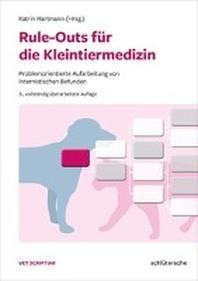 Rule-Outs fuer die Kleintiermedizin