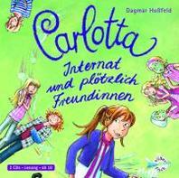 Carlotta - Internat und ploetzlich Freundinnen