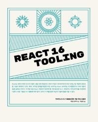 React 16 Tooling