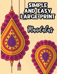 Simple & Easy Large Print Mandalas