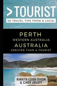 Greater Than a Tourist - Perth Western Australia Australia