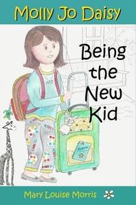 Molly Jo Daisy Being the New Kid