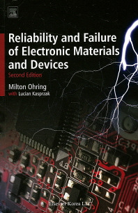 Reliability and Failure of electronic Materials and Devices 2/E