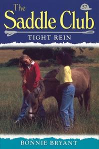 Saddle Club 57  Tight Rein