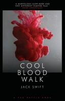 Cool Blood Walk
