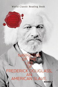 프레더릭 더글러스의 생애 : Narrative of the Life of Frederick Douglass, an American Slave (영문판)