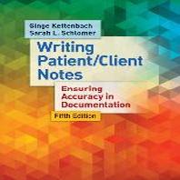 Writing Patient/Client Notes