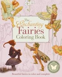 The Enchanting Fairies Coloring Book