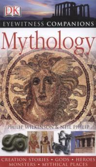 Eyewitness Companion Guides: Mythology