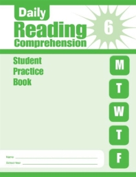 Daily Reading Comprehension Grade 6 : Student Practice Book (2018)