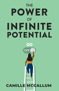 The Power of Infinite Potential