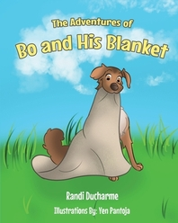 The Adventures of Bo and His Blanket