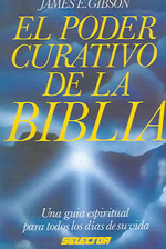 Poder Curativo de La Biblia