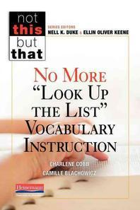"No More ""look Up the List"" Vocabulary Instruction"