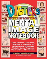 Dieter's Butt-Kicking Mental Image Notebook