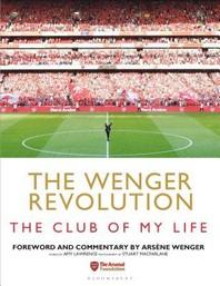 The Wenger Revolution
