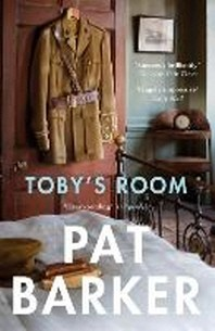 Toby's Room. Pat Barker
