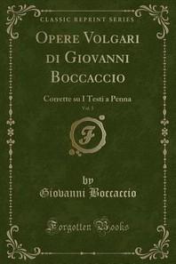 Opere Volgari Di Giovanni Boccaccio, Vol. 5
