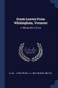 Green Leaves from Whitingham, Vermont