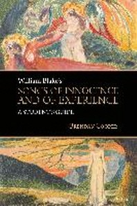 William Blake's Songs of Innocence and of Experience; A Student's Guide