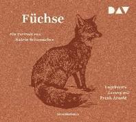 Fuechse. Ein Portrait