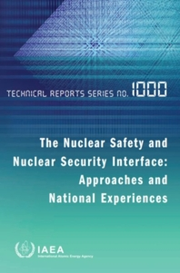 Nuclear Safety and Nuclear Security Interface