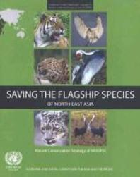 Saving the Flagship Species of Northeast Asia