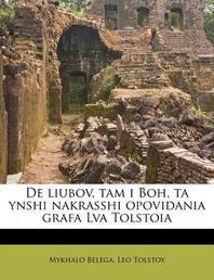 de Liubov, Tam I Boh, Ta Ynshi Nakrasshi Opovidania Grafa Lva Tolstoia