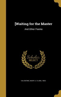 [Waiting for the Master
