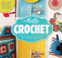Mollie Makes: Crochet