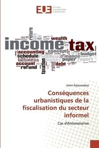 Consequences urbanistiques de la fiscalisation du secteur informel