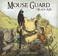 마우스 가드: 검은 도끼(Mouse Guard: The Black Axe)
