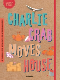 Charlie Crab Moves House