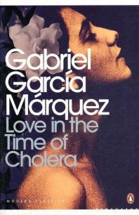 Love in the Time of Cholera. Gabriel Garca Mrquez